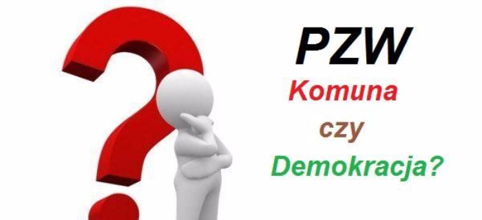 PZW komuna czy demokracja?
