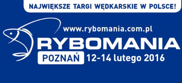 Rybomania 2016 - targi w�dkarskie Pozna� 12 - 14 Lutego