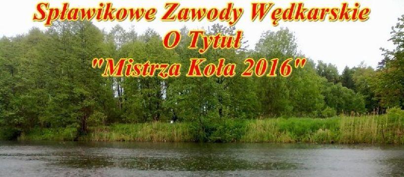 Sp³awikowe Zawody Wedkarskie 2016, Ko³a PZW Miasto Ketrzyn.