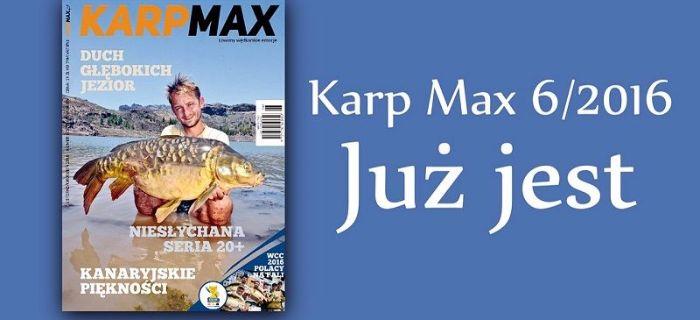 Najnowszy 'Karp Max' 6/2016 ju¿ jest w sprzeda¿y