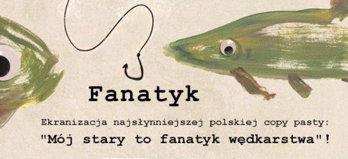 Film Fanatyk - potrzebna nasza pomoc