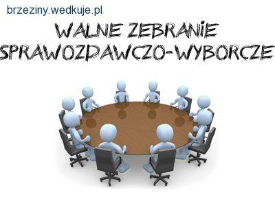 Walne zebranie sprawozdawcze za rok 2014 Ko³a Brzeziny