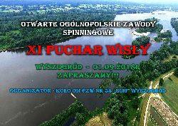 XI Puchar Wis³y Wyszogród 2018 - Otwarte Ogólnopolskie Zawody Spinningowe