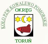 Zawody wêdkarskie Ko³o PZW nr 15 w Kowalewie Pomorskim - Imprezy wêdkarskie Kowalewo Pomorskie - Kalendarium 2017